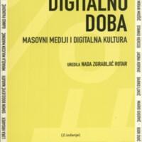 Digitalno doba : masovni mediji i digitalna kultura. Drugo izdanje