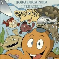 Hobotnica Nika i prijatelji : zbirka dječjih priča