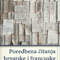 Poredbena čitanja hrvatske i francuske književnosti : 10 studija