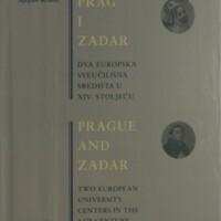 Prag i Zadar : dva europska sveučilišna središta u XIV. stoljeću