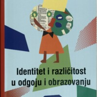 Identitet i različitost u odgoju i obrazovanju : zbornik radova