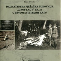 """Dalmatinska pješačka pukovnija """"Grof Lacy"""" br. 22 u Prvom svjetskom ratu"""