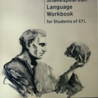 A Shakespearean language workbook : for students of EFL