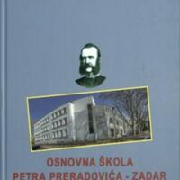 Osnovna škola Petra Preradovića - Zadar : 1953.-2018.