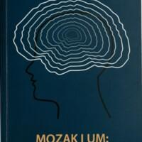 Mozak i um : od električnih potencijala do svjesnog bića