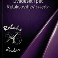 Dvadeset i pet Relaksovih pirueta