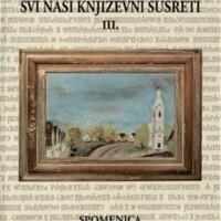 Svi naši književni susreti III. : spomenica hrvatskih književnih susreta u Koljnofu : 2009-2018.